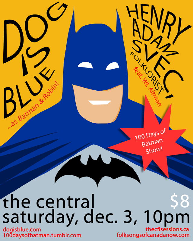 Dog Is Blue Live at The Central, 100 Days of Batman Show