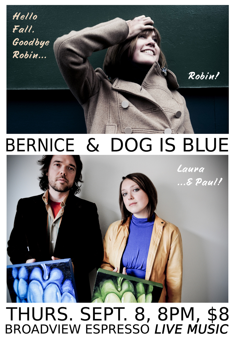 Dog Is Blue Live at Broadview Espresso w/Bernice 08-09-11